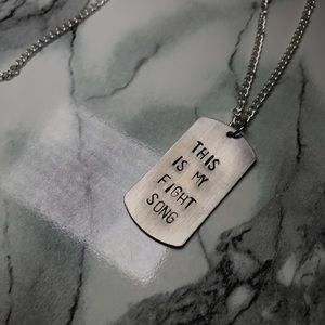 """Jewelry - """"This Is My Fight Song"""" Dog Tag Necklace"""